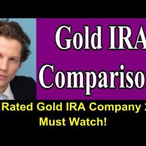 Gold IRA Comparisons