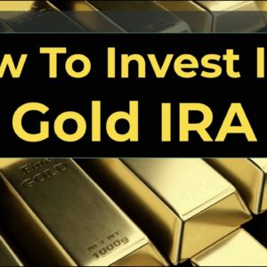 How to Invest in a Gold IRA in 2021