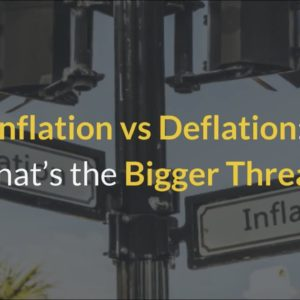 Inflation vs Deflation 2021 - What Is the Bigger Threat?